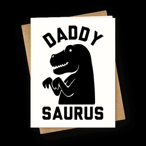 Daddy Saurus Greeting Card