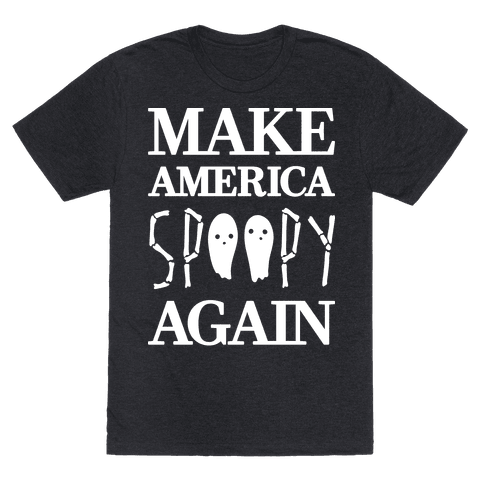 Make America Spoopy Again (White)