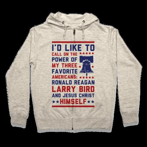My Three Favorite Americans Zip Hoodie