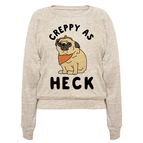 Creppy As Heck