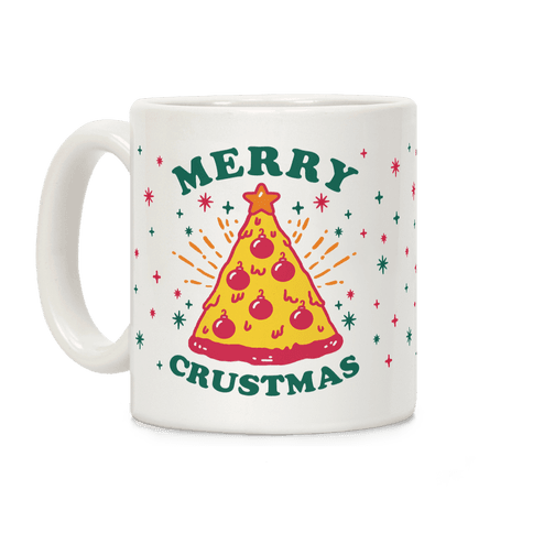 Merry Crustmas Coffee Mug