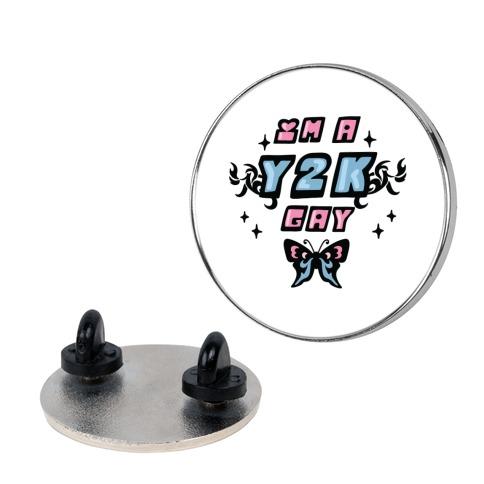 I'm a Y2K Gay Pin