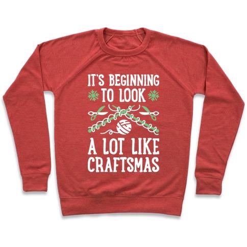 e377f8b2f1e3c It s Beginning To Look A Lot Like Craftsmas Crewneck Sweatshirt ...