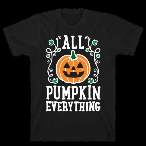 All Pumpkin Everything Mens T-Shirt
