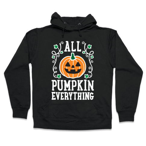 All Pumpkin Everything Hooded Sweatshirt