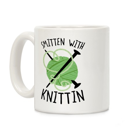 Smitten With Knittin Coffee Mug