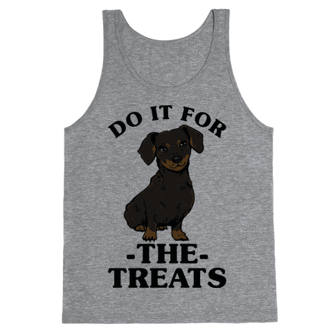 Do It For The Treats Dachshund Tank Top