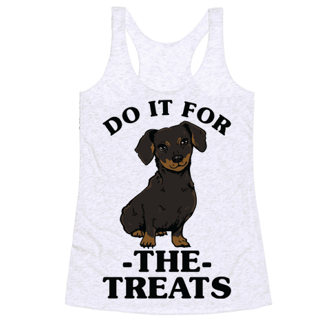Do It For The Treats Dachshund Racerback Tank Top