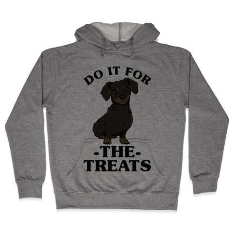 Do It For The Treats Dachshund Hooded Sweatshirt