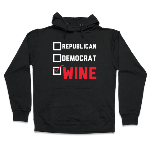 Republican Democrat Wine wht Hooded Sweatshirt