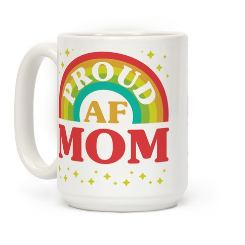 Proud AF Mom Coffee Mug