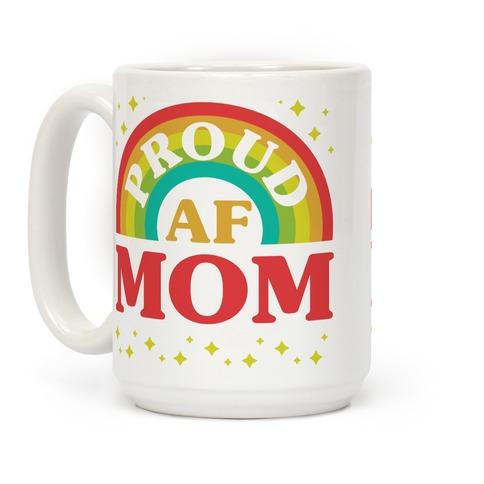 Proud AF Mom Coffee Mug