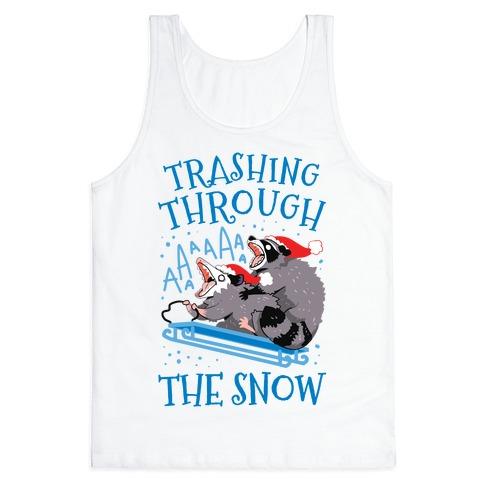 Trashing Through The Snow Tank Top