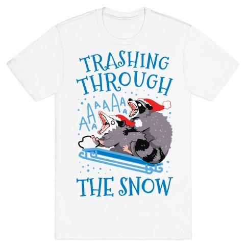 Trashing Through The Snow T-Shirt