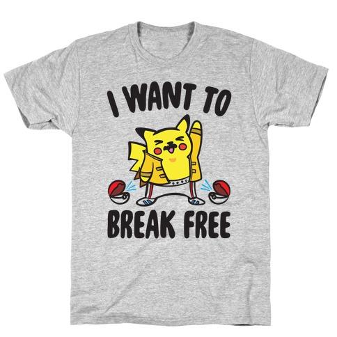 I Want To Break Free Parody T-Shirt