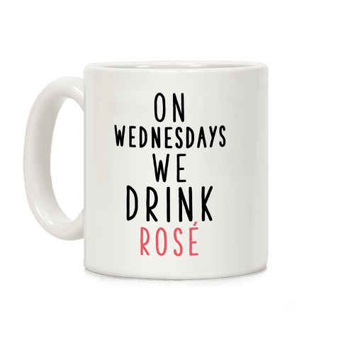 On Wednesdays We Drink Ros Coffee Mug
