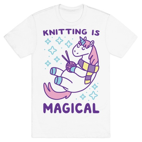 Knitting is Magical T-Shirt