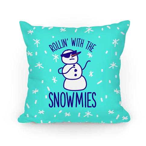 Rollin' With The Snowmies Pillow