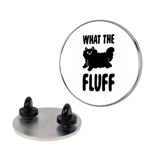 What the Fluff Pin
