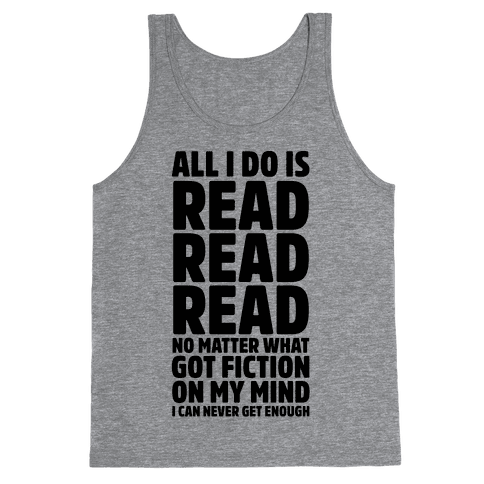 All I Do Is Read Tank Top