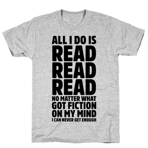 All I Do Is Read Mens T-Shirt