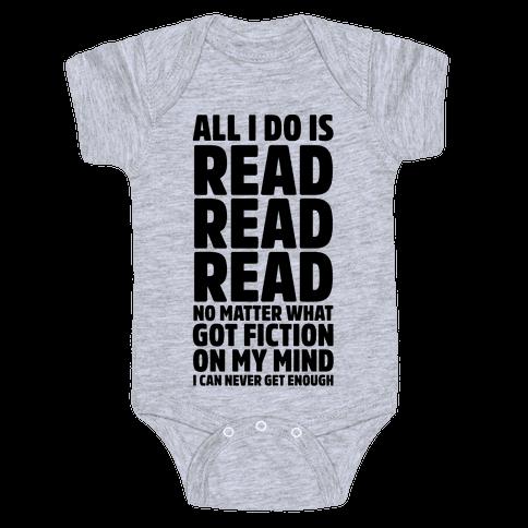 All I Do Is Read Baby Onesy