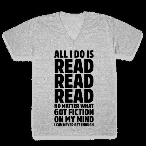 All I Do Is Read V-Neck Tee Shirt