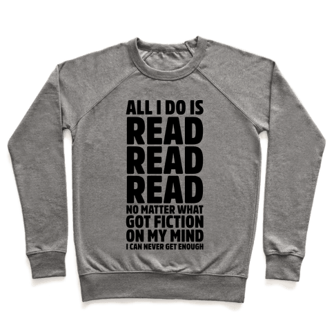 All I Do Is Read Pullover