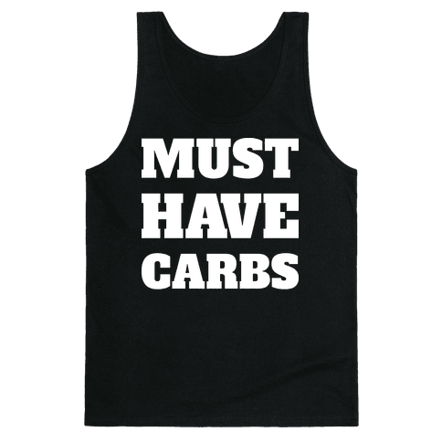 Must Have Carbs Tank Top