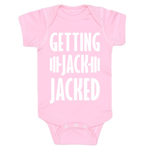 Getting Jack Jacked Parody Baby Onesy