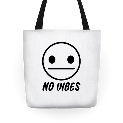 No Vibes Tote