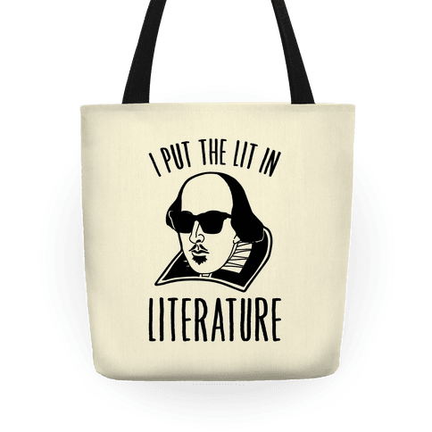 I Put The Lit In Literature  Tote