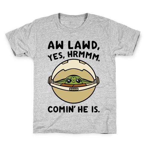 Aw Lawd He Comin' Baby Yoda Parody Kids T-Shirt
