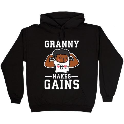 Granny Makes Gains Hooded Sweatshirt