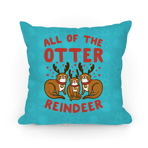All of The Otter Reindeer Pillow