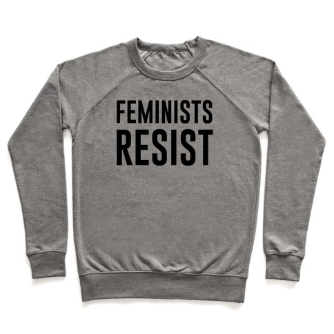 Feminists Resist Pullover