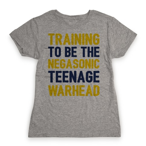 Training To Be The Negasonic Teenage Warhead Womens T-Shirt