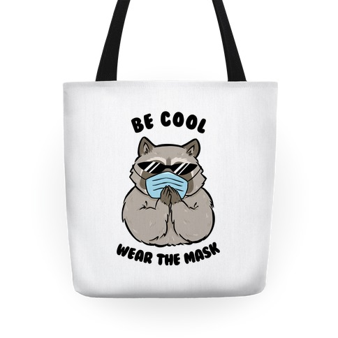 Be Cool Wear the Mask Tote