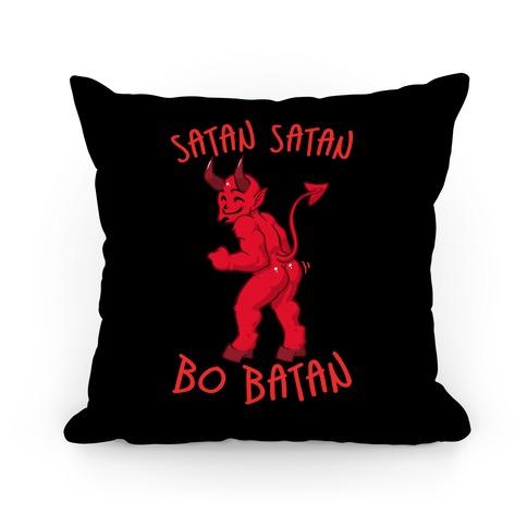 Satan Satan Bo Batan Pillow