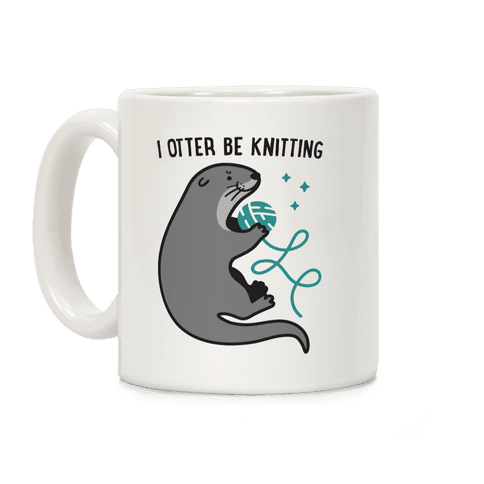 I Otter Be Knitting Coffee Mug