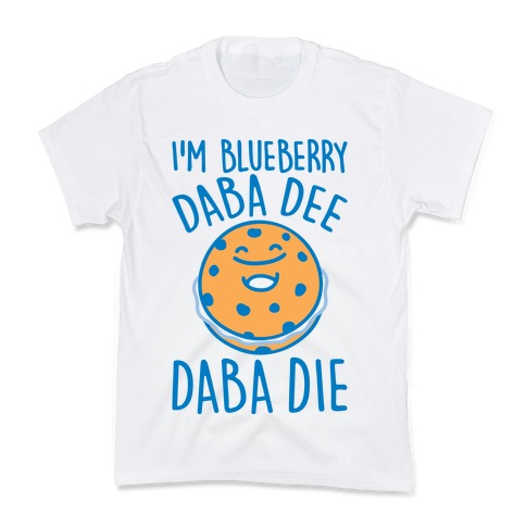 I'm Blueberry Da Ba Dee Parody Kids T-Shirt