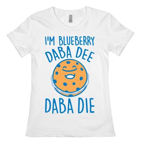 I'm Blueberry Da Ba Dee Parody Womens T-Shirt