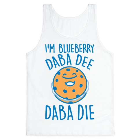 I'm Blueberry Da Ba Dee Parody Tank Top