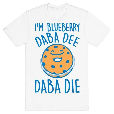 I'm Blueberry Da Ba Dee Parody T-Shirt