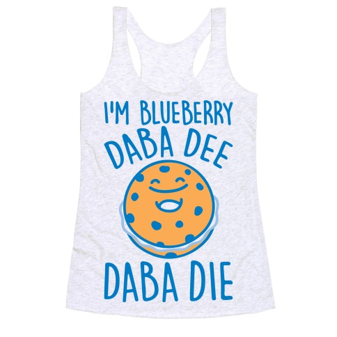 I'm Blueberry Da Ba Dee Parody Racerback Tank Top
