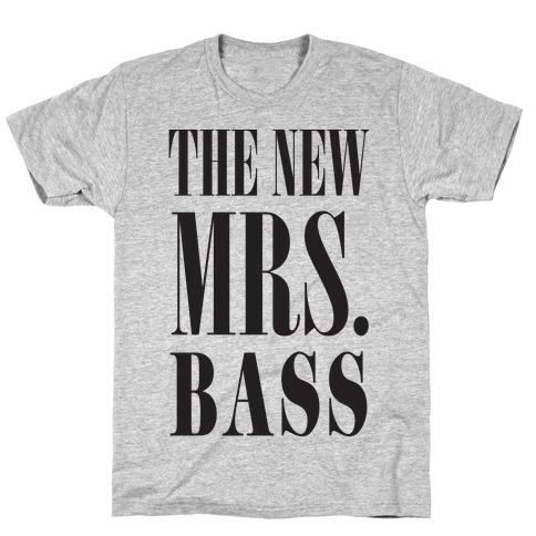 The New Mrs. Bass T-Shirt