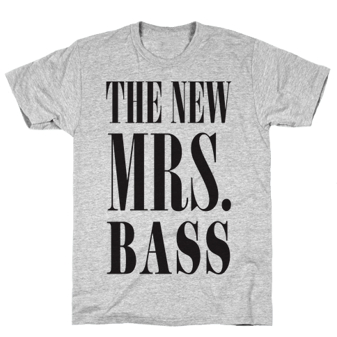 The New Mrs. Bass Mens T-Shirt
