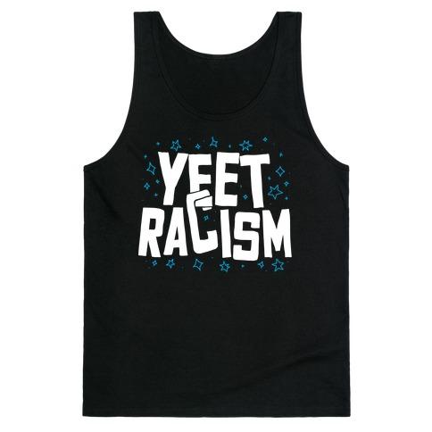 Yeet Racism Tank Top