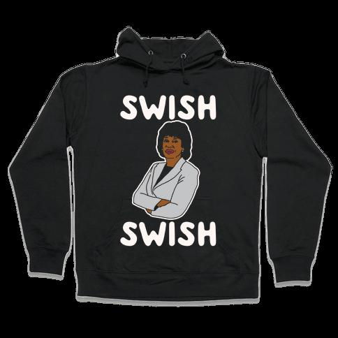 Swish Swish Maxine Waters Parody White Print Hooded Sweatshirt