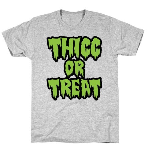 Thicc Or Treat T-Shirt